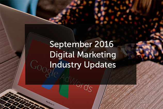 September 2016 Digital Marketing Updates